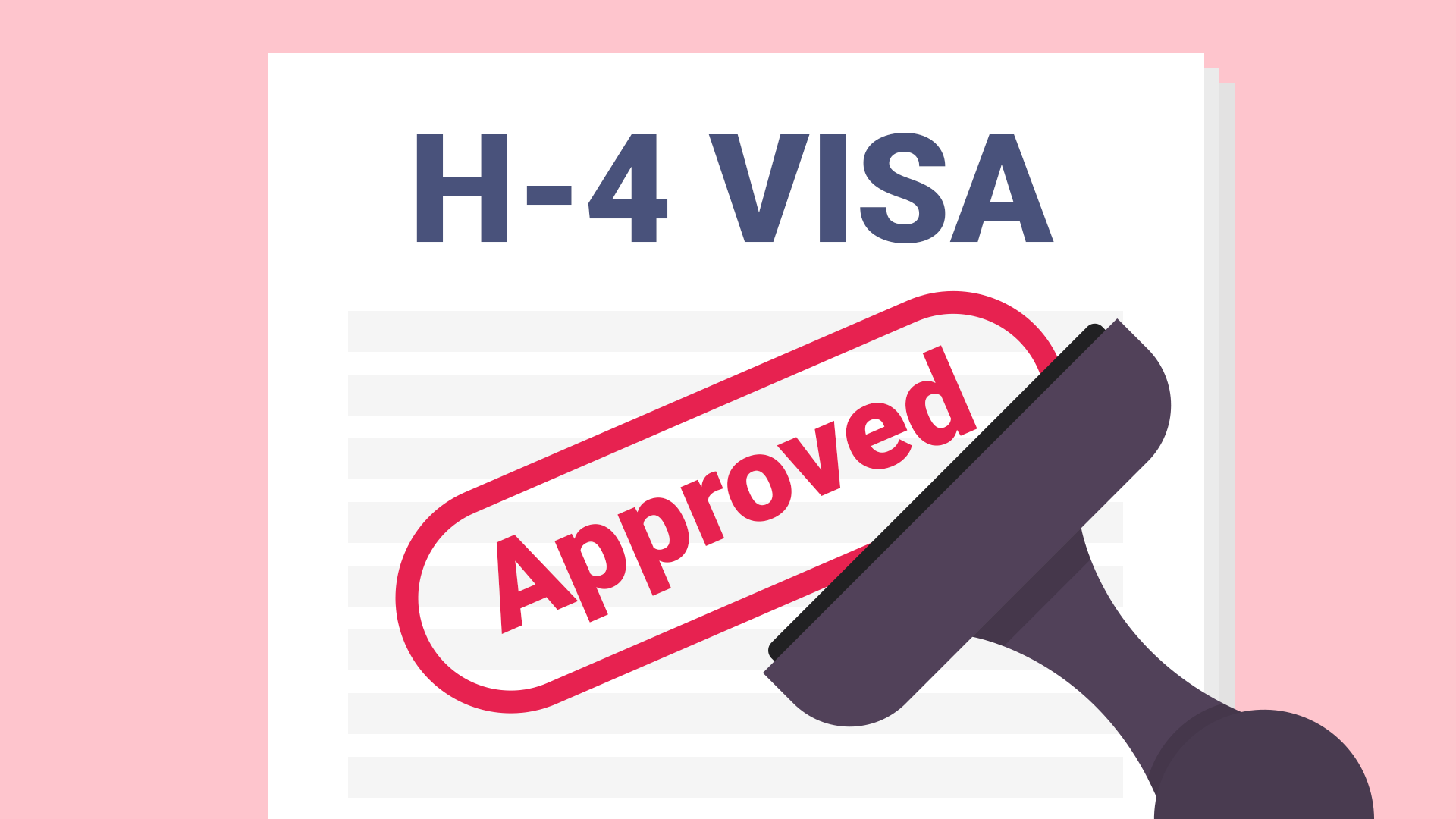 What Is the H-4 Visa and the H-4 EAD?